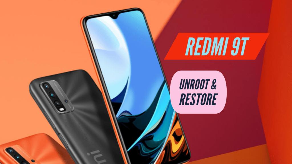 Unroot Redmi 9T Restore Stock ROM