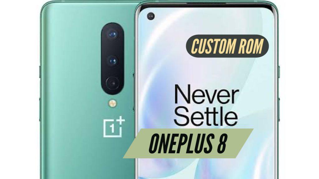 OnePLus 8 Custom ROM