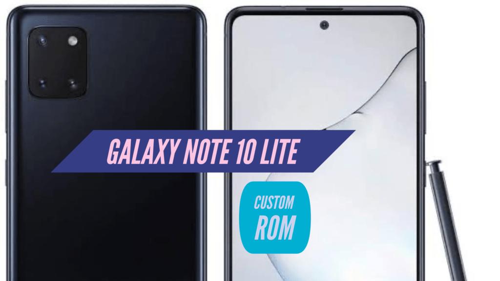 Note 10 Lite Custom ROM