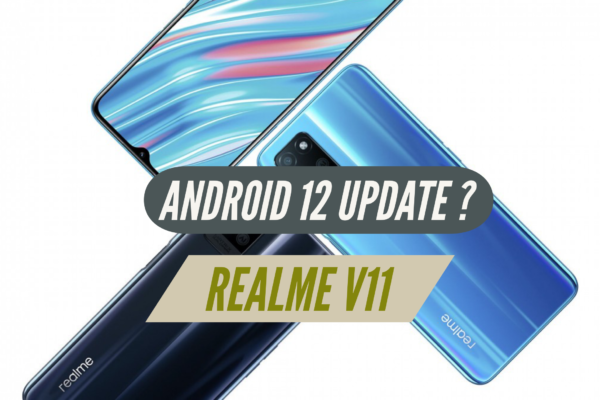 Will Realme V11 Receive Android 12 Update