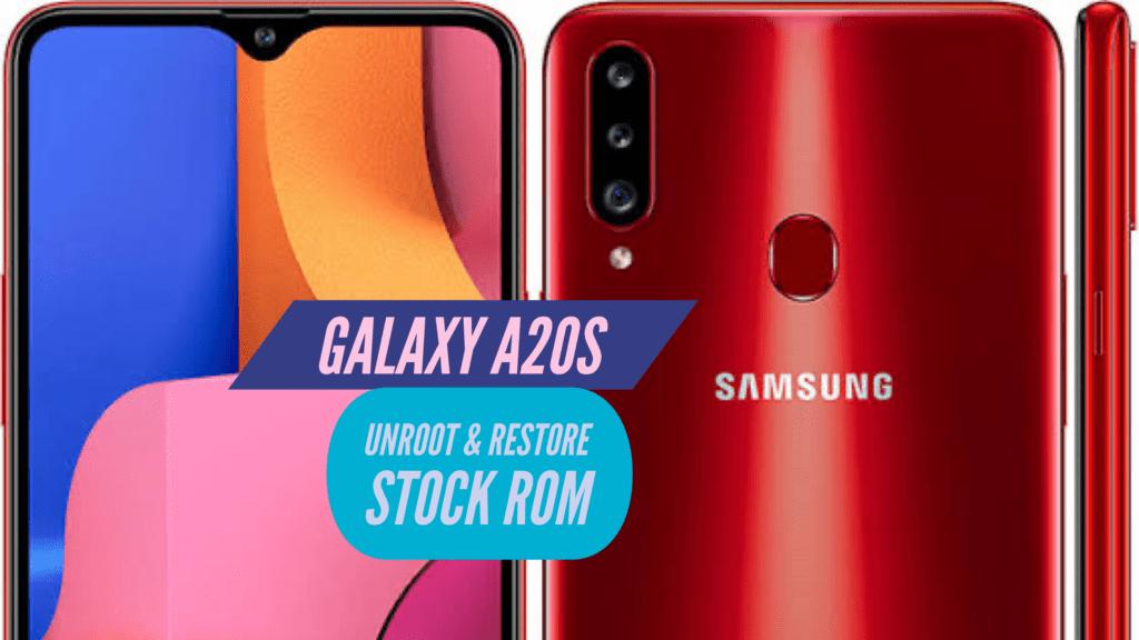 Unroot Galaxy A20s Restore Stock ROM