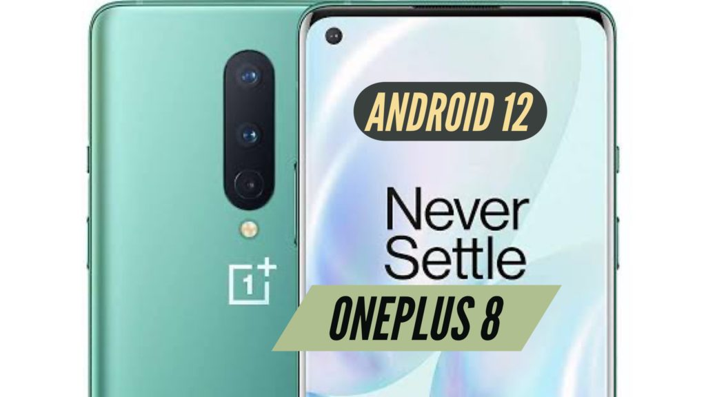 OnePLus 8 Android 12