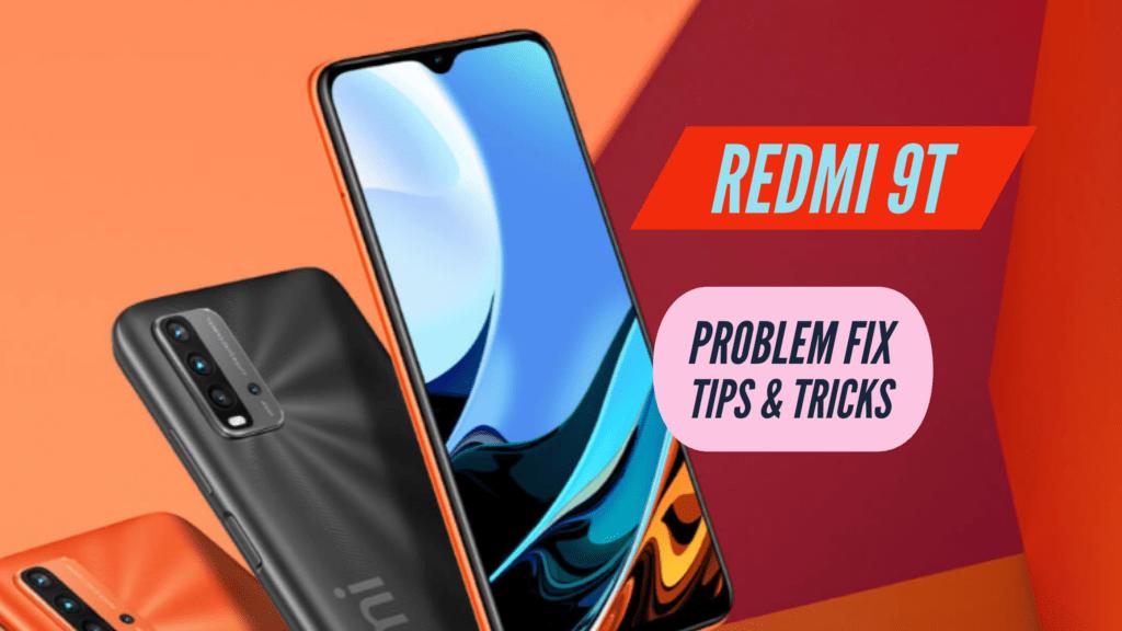 Redmi 9T Problem Fix ISSUES Solution TIPS & TRICKS