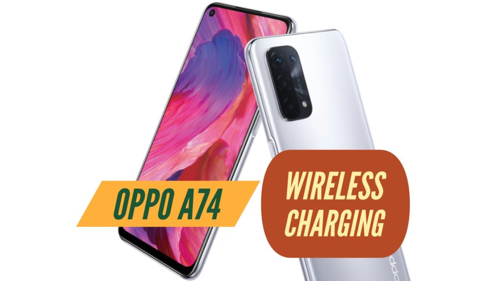 OPPO A74 Wireless Charging