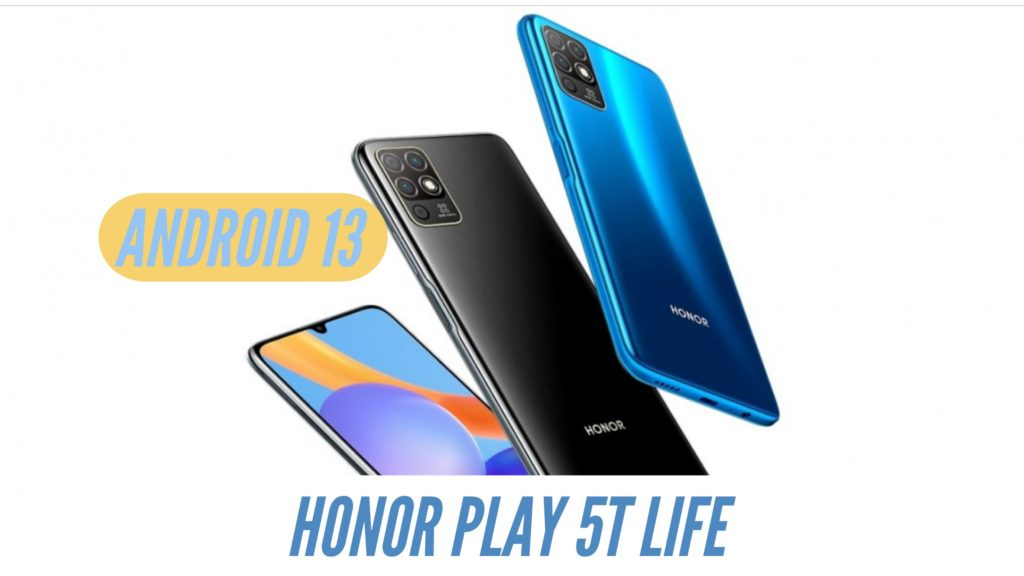 Honor Play 5T Life Android 13