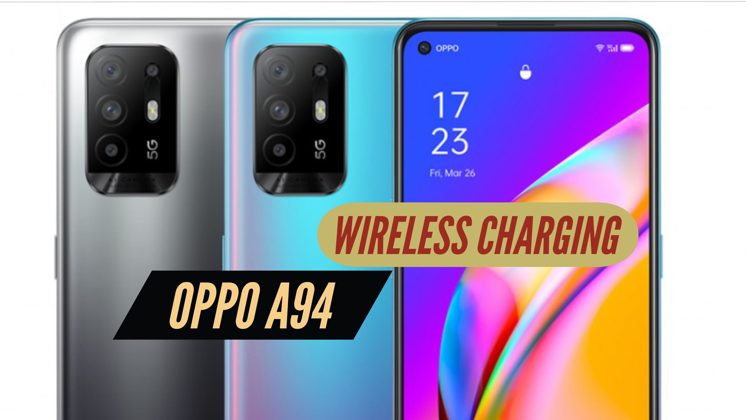 OPPO A94 Wireless Charging