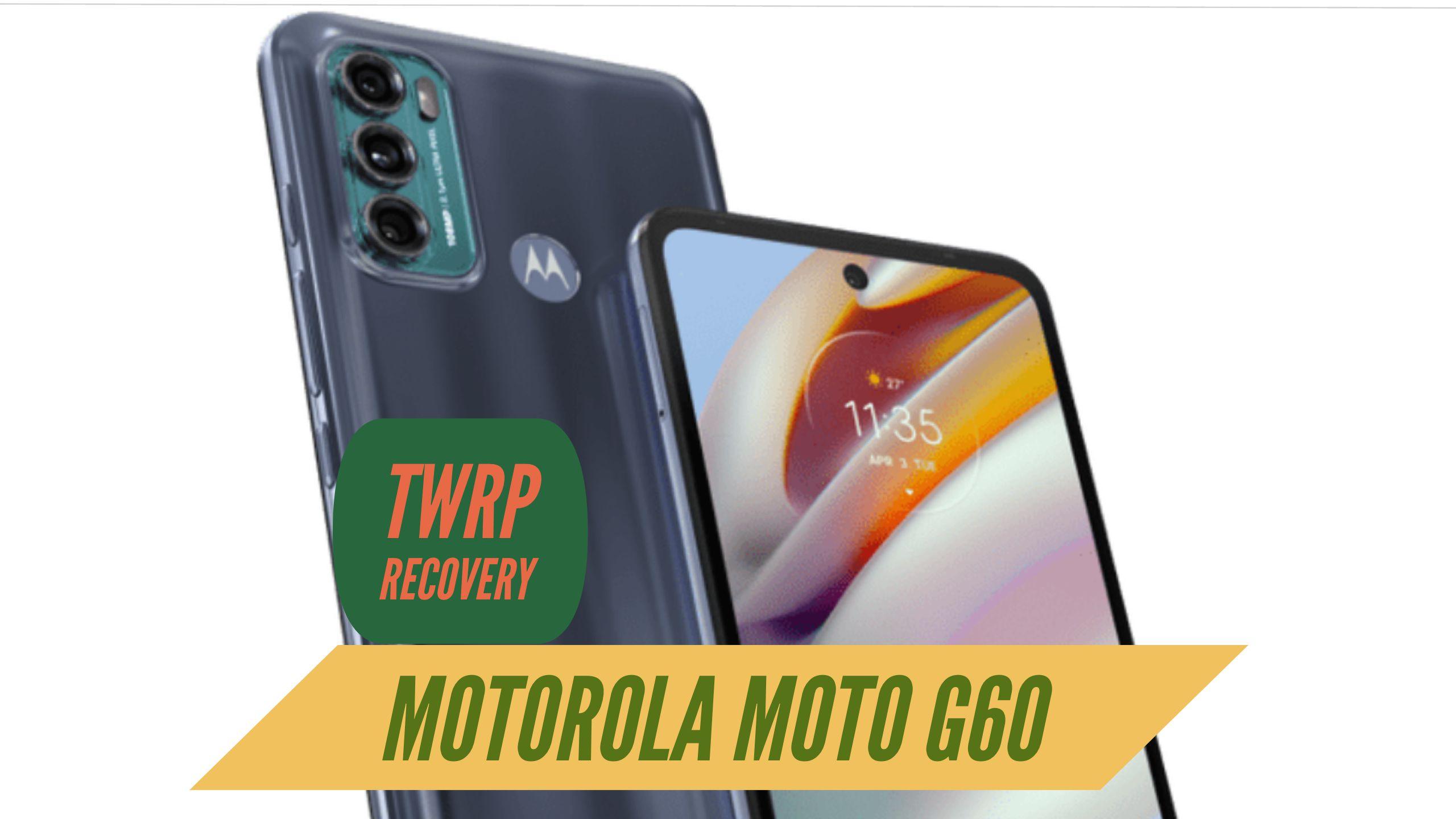Motorola Moto G60 TWRP Recovery