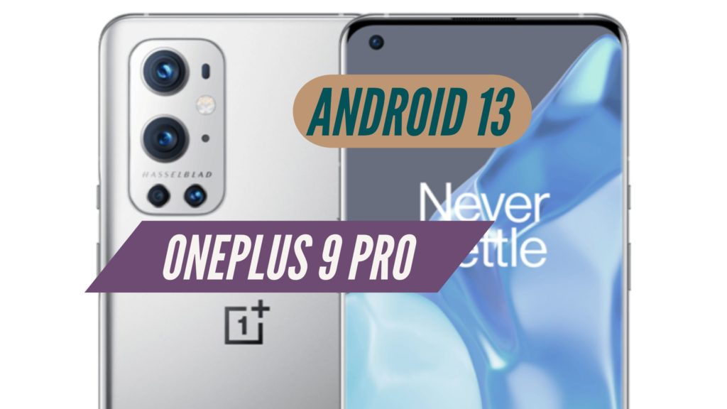 OnePlus 9 Pro Android 13 Software Update