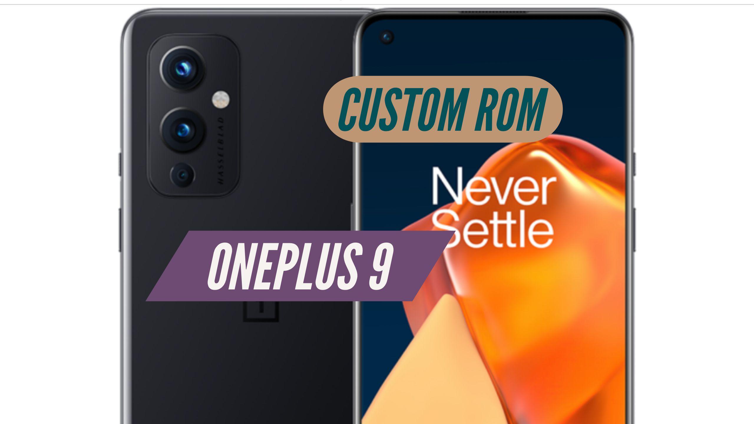 OnePlus 9 Custom ROm