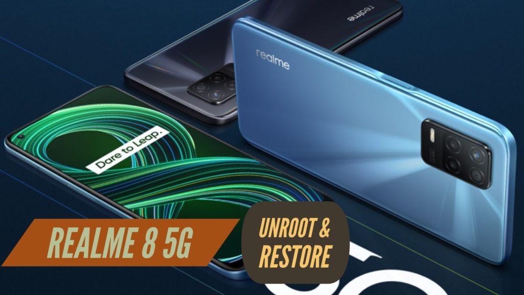 UNroot Realme 8 5G Restore