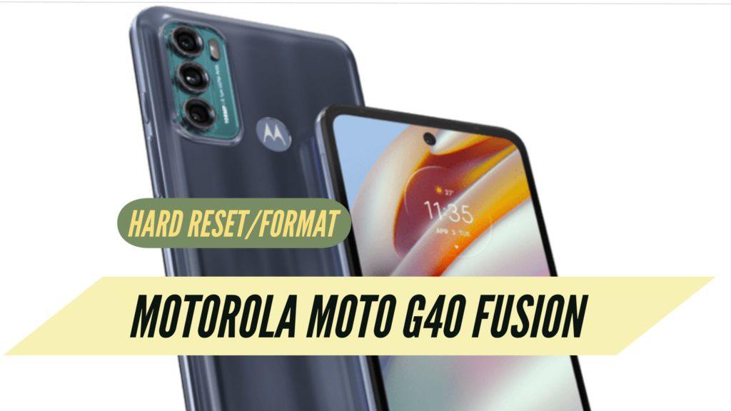 Motorola Moto G40 Fusion Hard Reset
