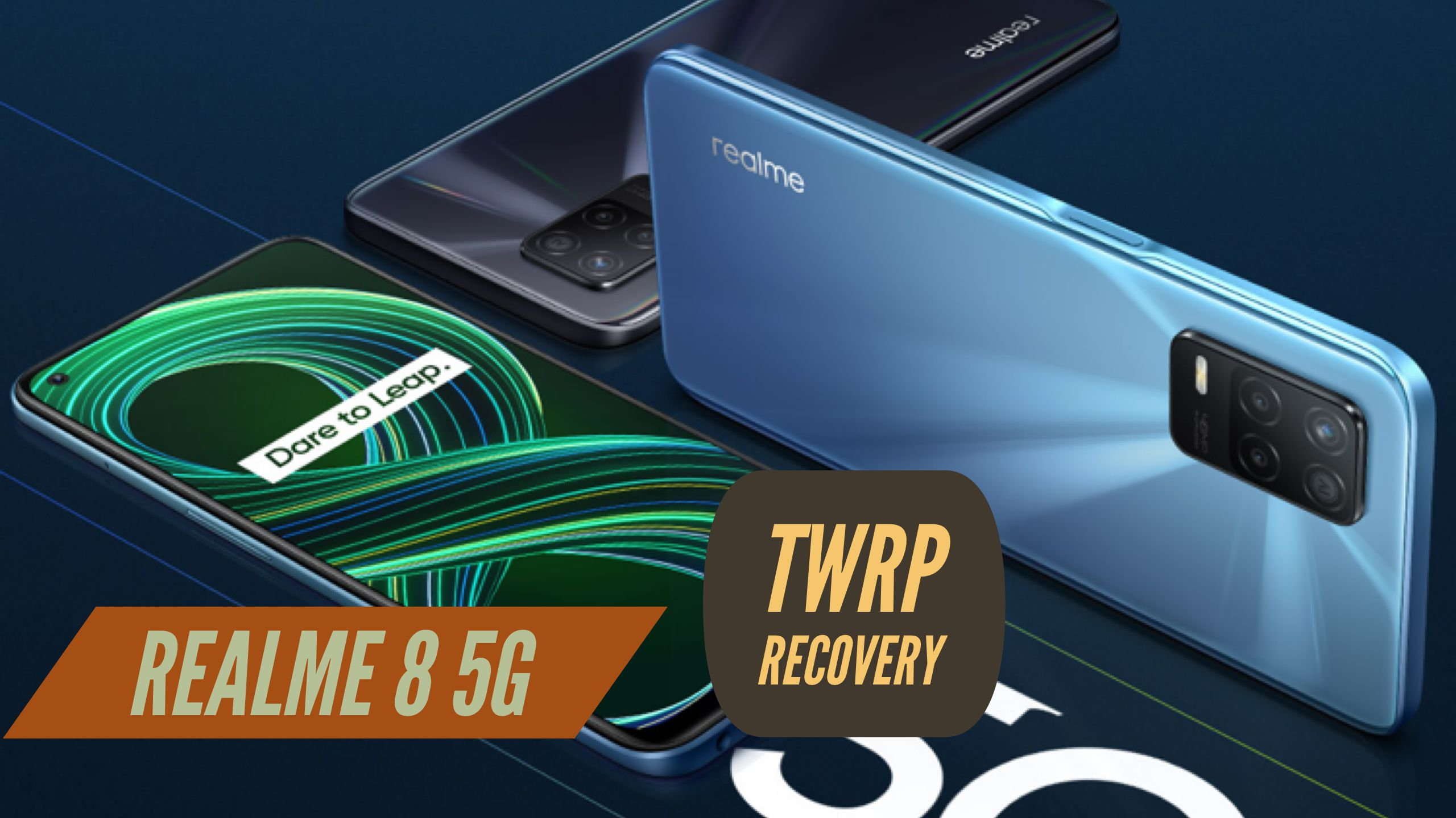Realme 8 5G TWRP Recovery