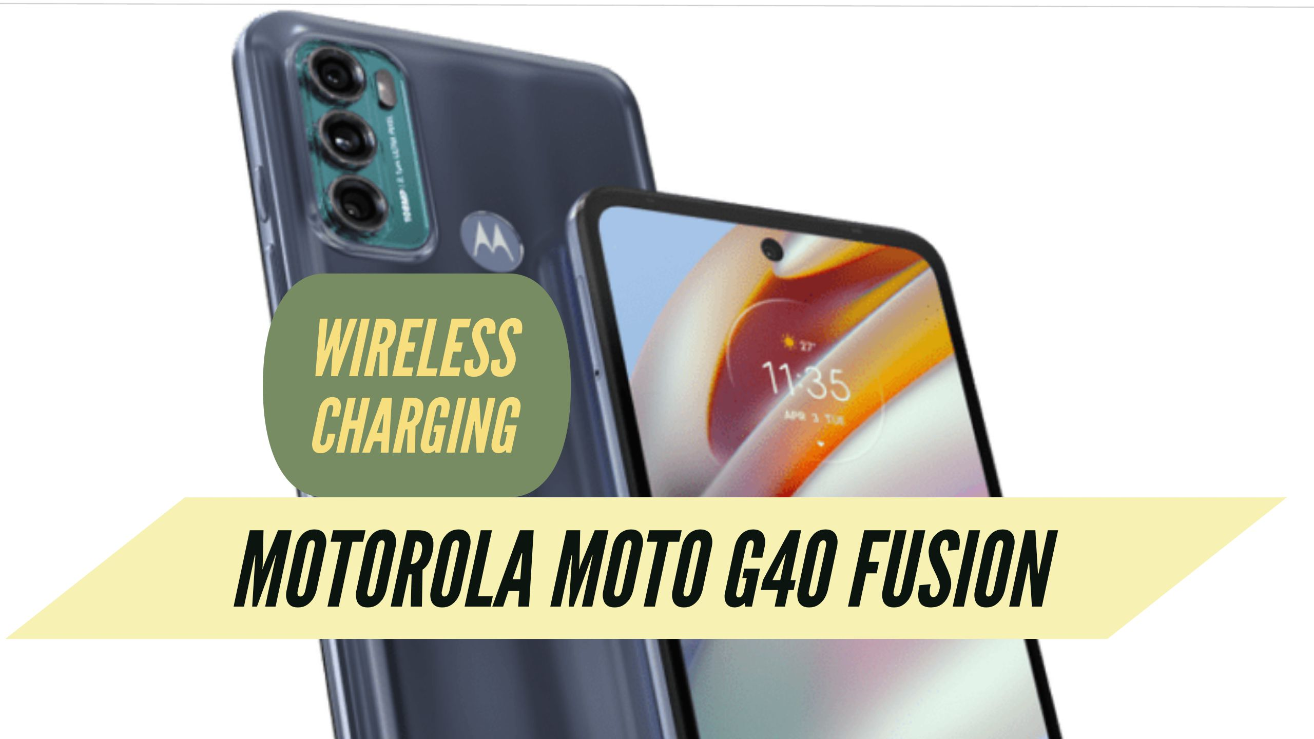 Motorola Moto G40 Fusion Wireless Charging