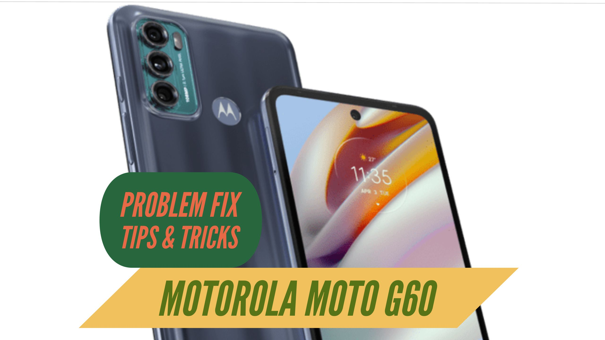 Motorola Moto G60 Problem Fix Issues Solution TIPS & TRICKS