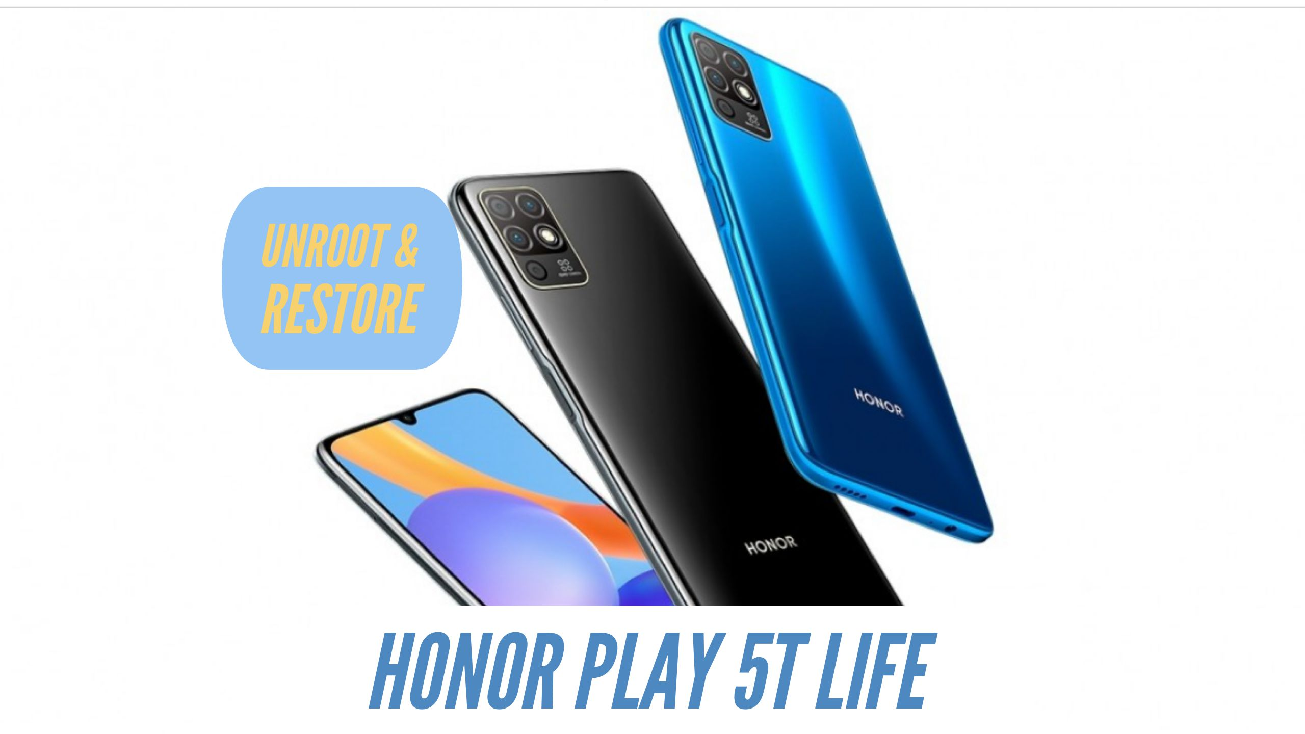 Unroot Honor Play 5T Life Restore