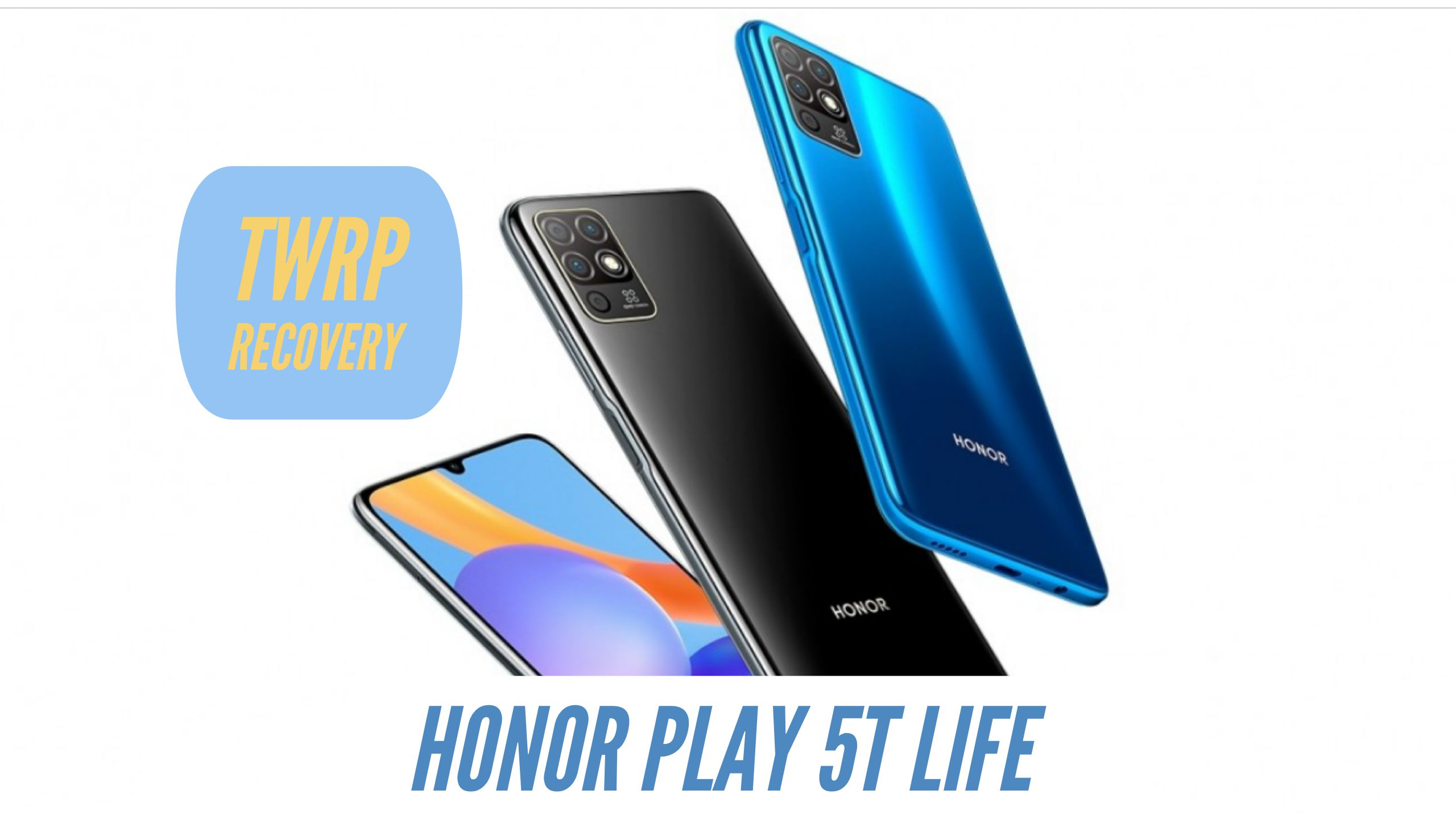 Honor Play 5T Life TWRP Recovery