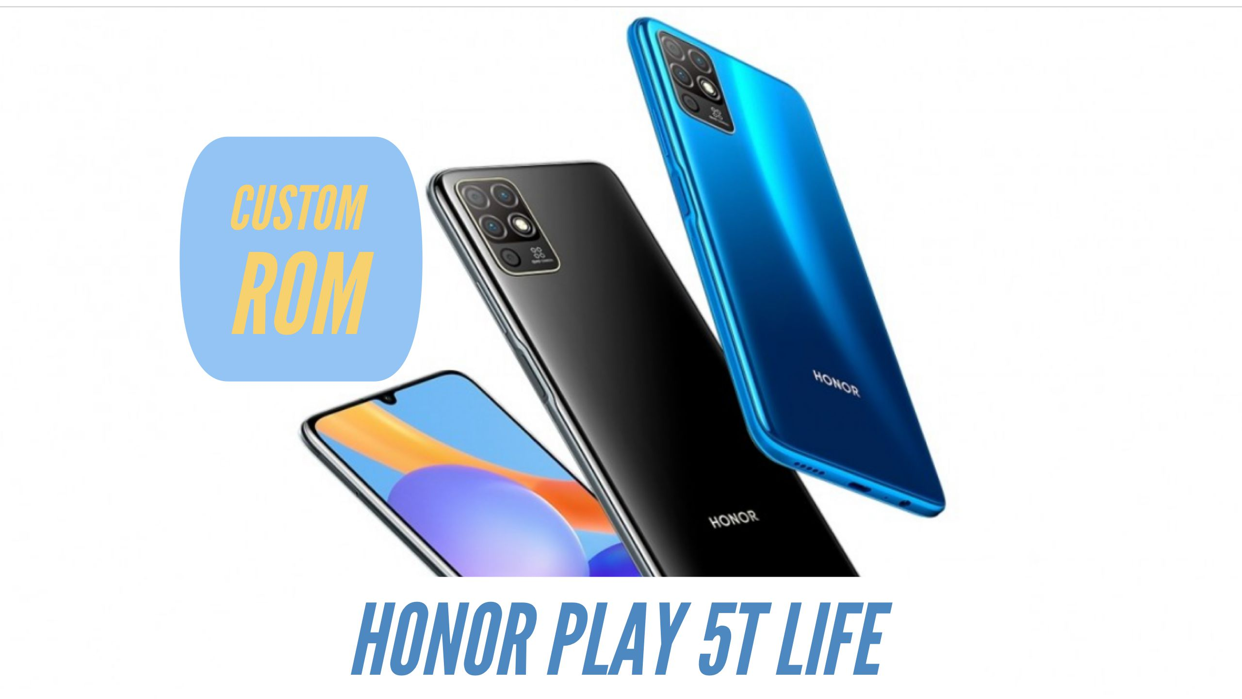 Honor Play 5T Life Custom ROM
