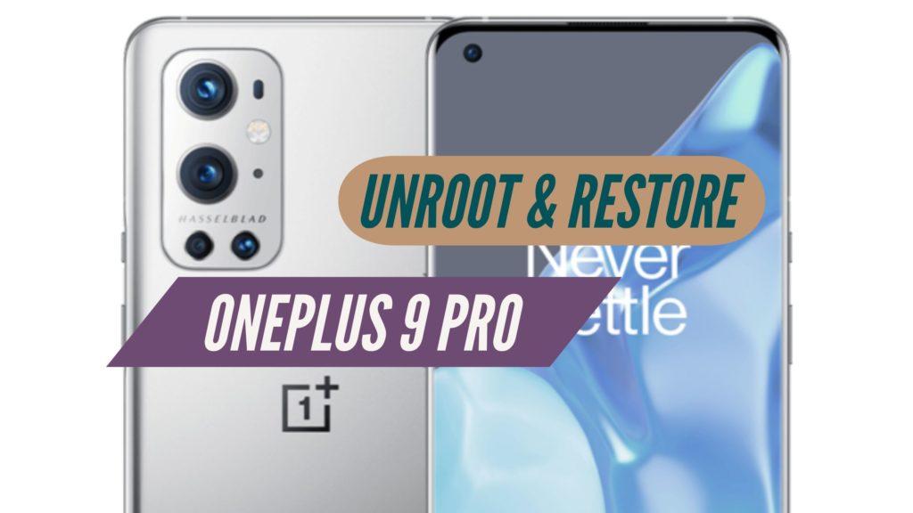 Unroot OnePlus 9 Pro Restore