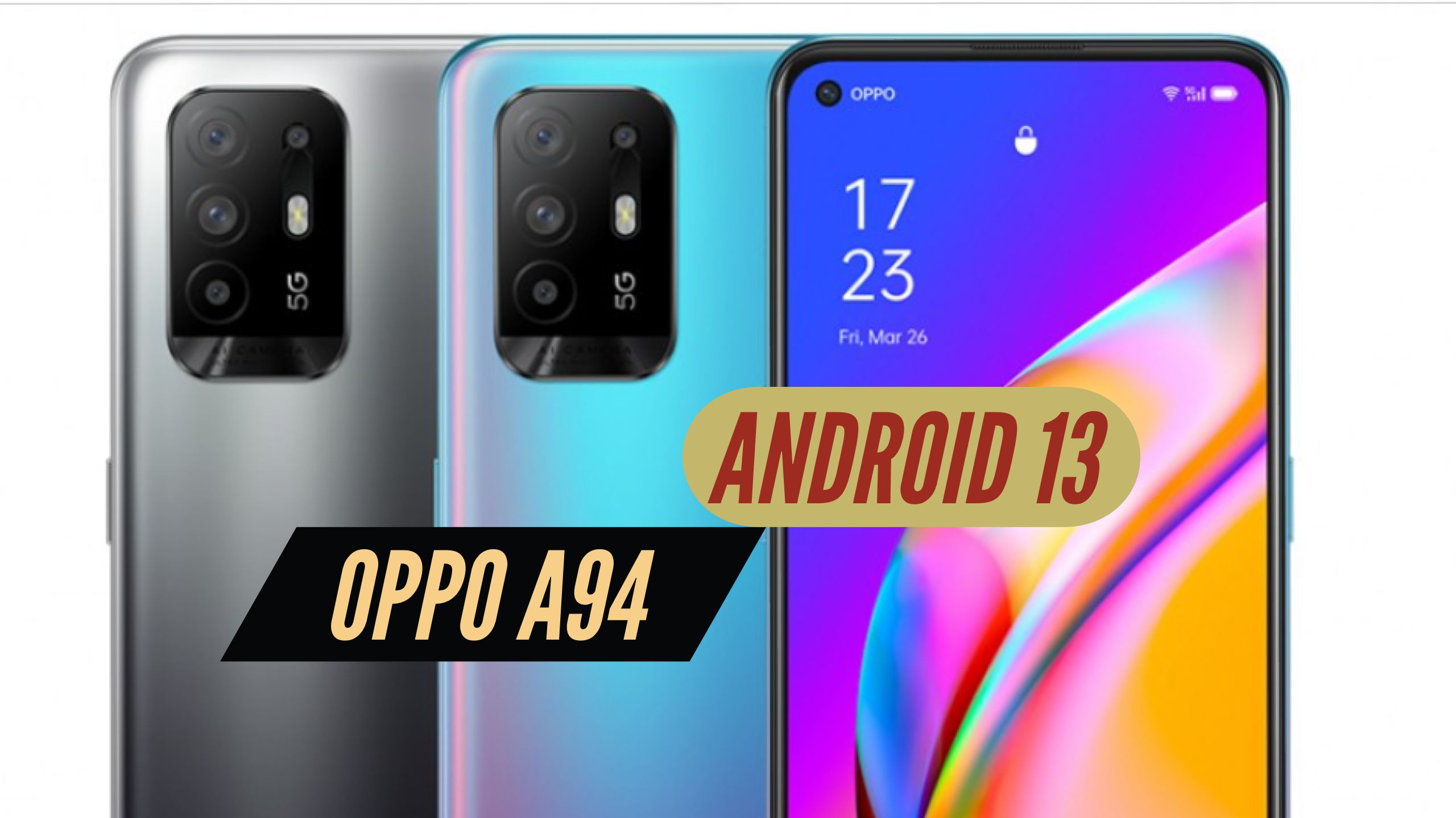OPPO A94 Android 13