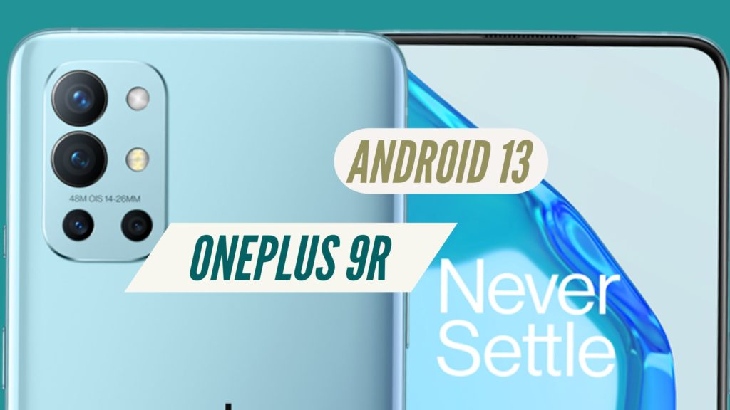 OnePlus 9R ANdroid 13 Software Update