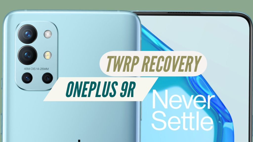 TWRP Recovery OnePlus 9R