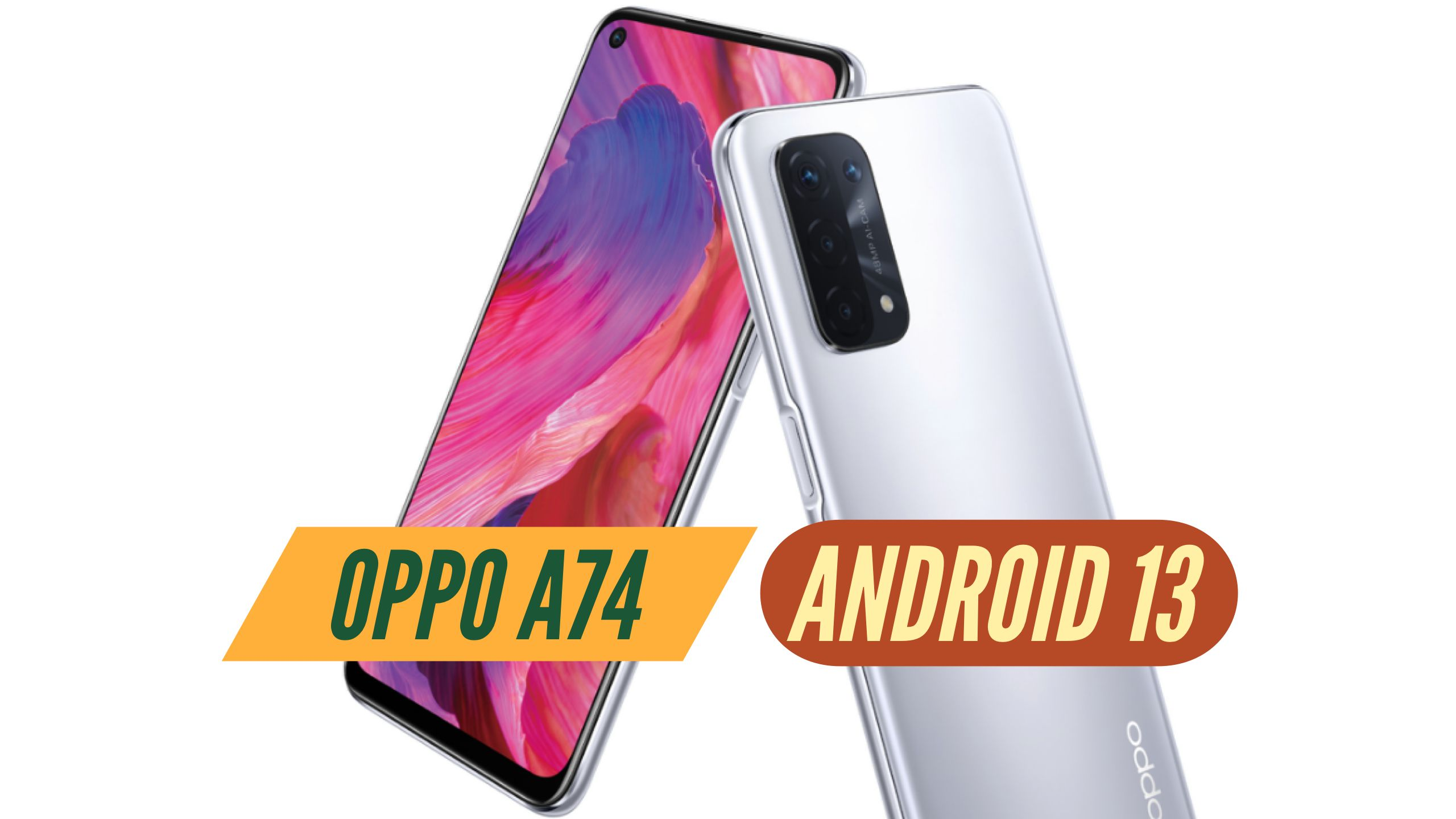 OPPO A74 Android 13 Software Update