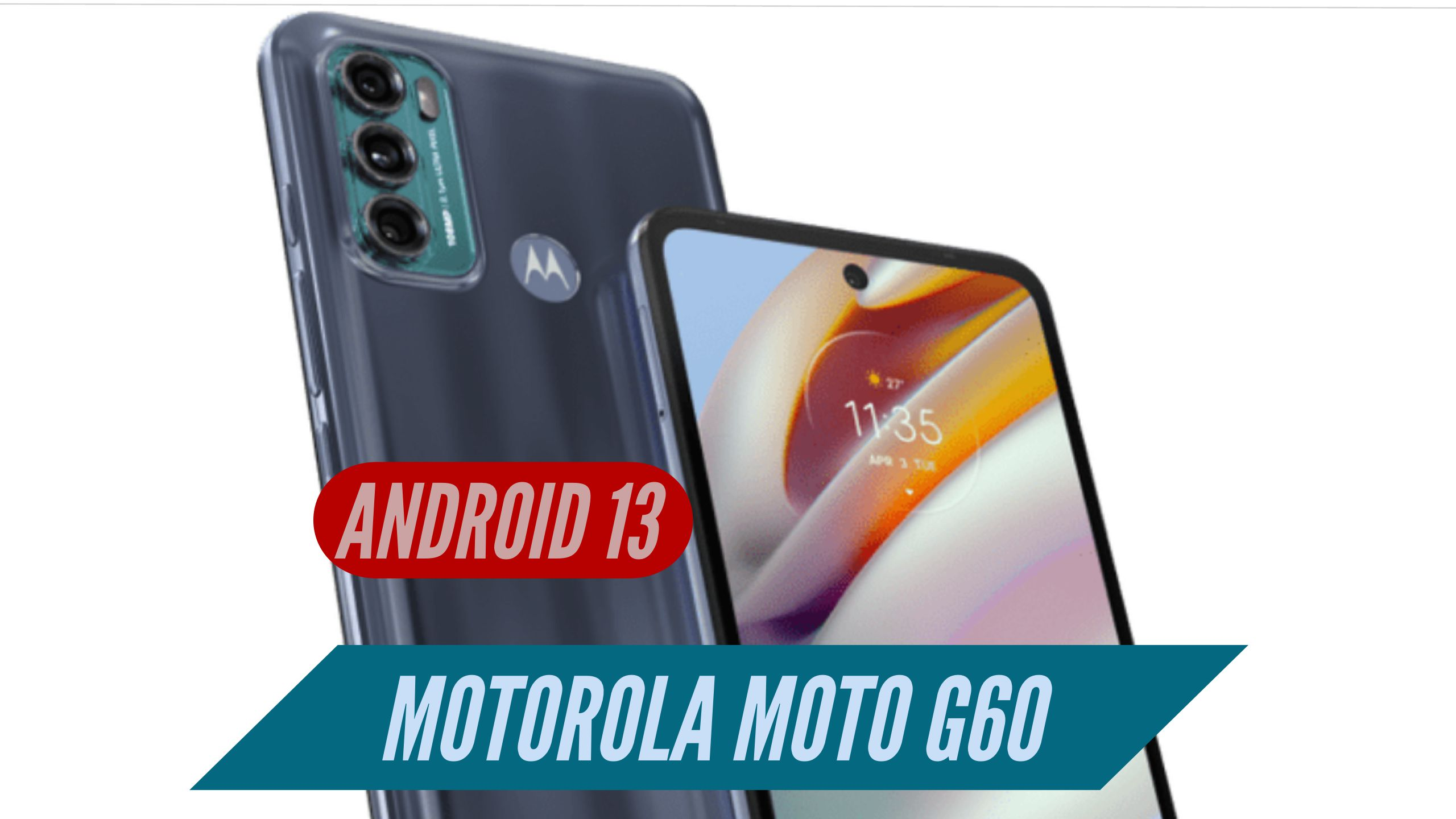 Motorola Moto G60 Android 13