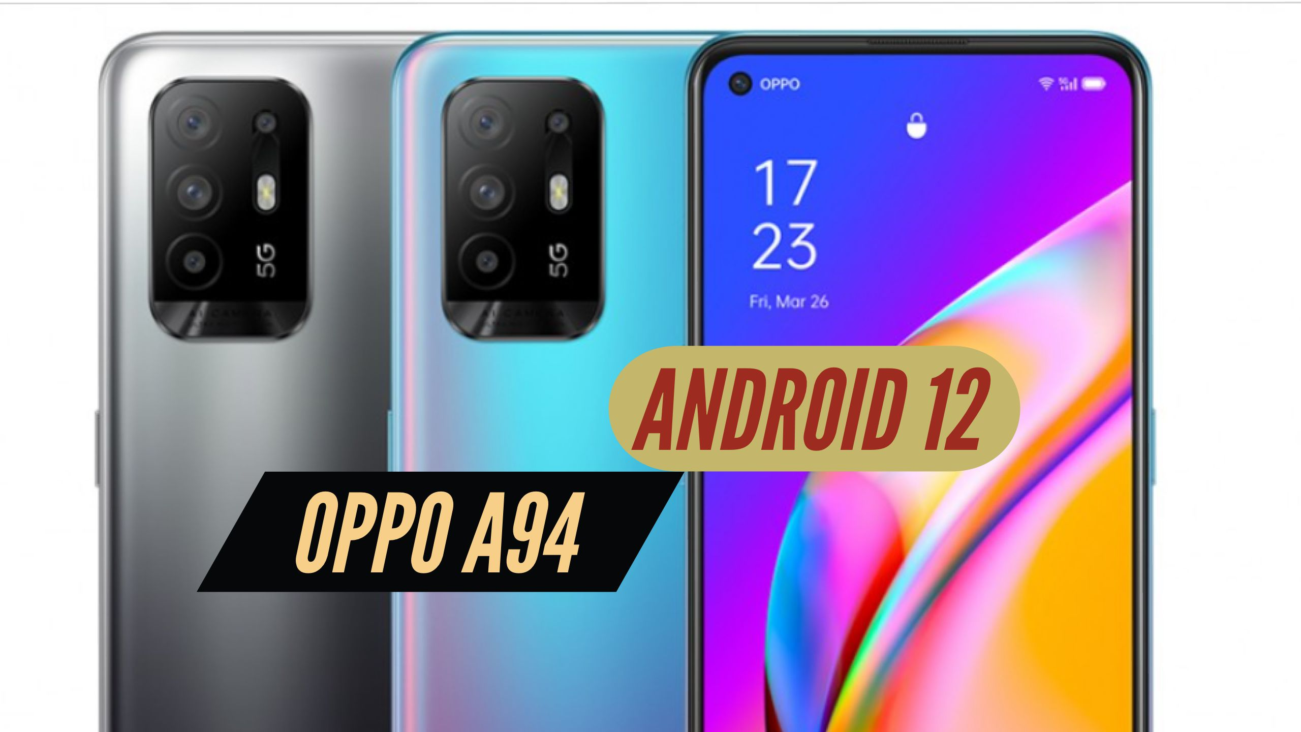 OPPO A94 Android 12