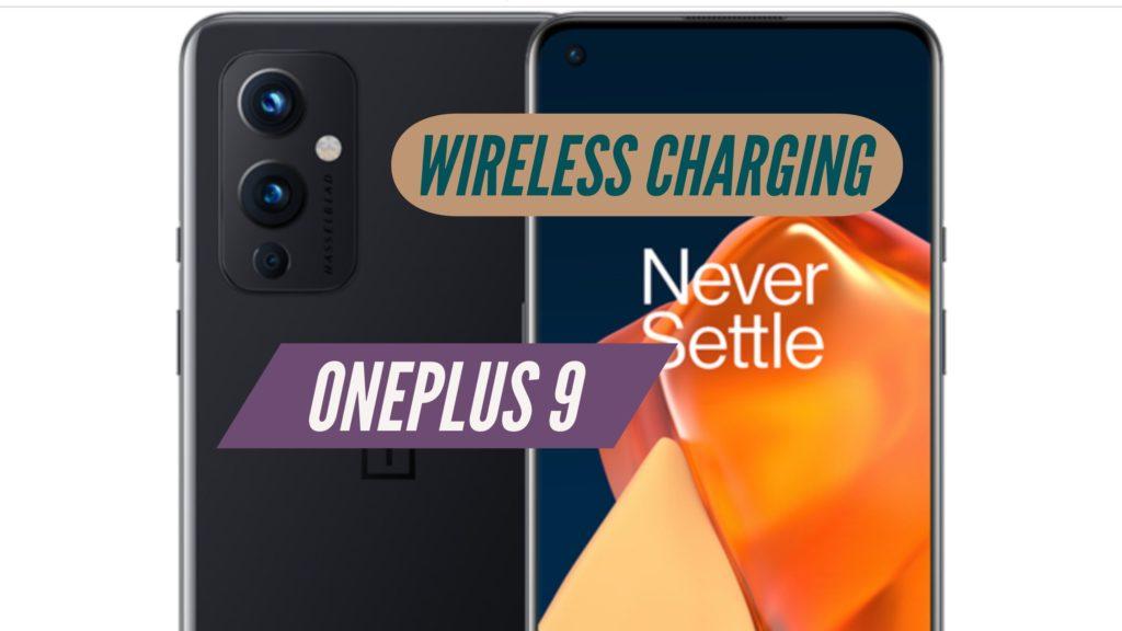 OnePlus 9 Wireless Charging