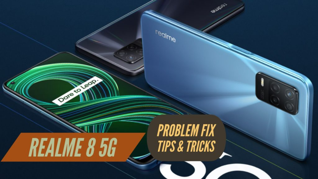 Realme 8 5G Problem Fix Issues Solution TIPS & TRICKS
