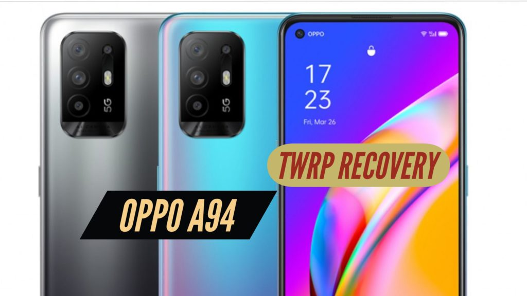 OPPO A94 TWRP Recovery