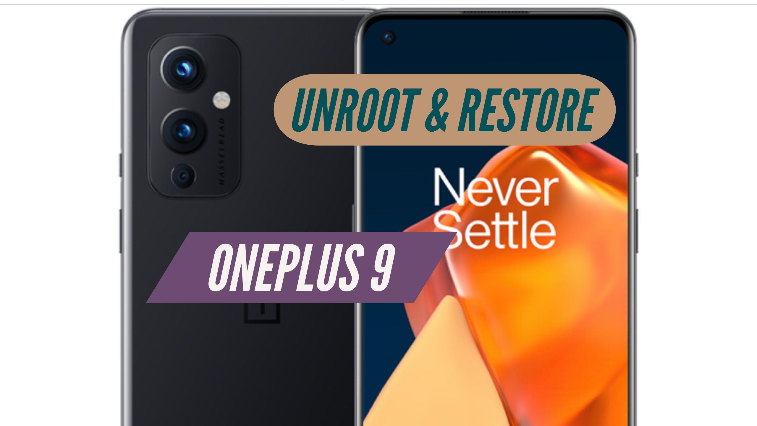 Unroot OnePlus 9 Restore