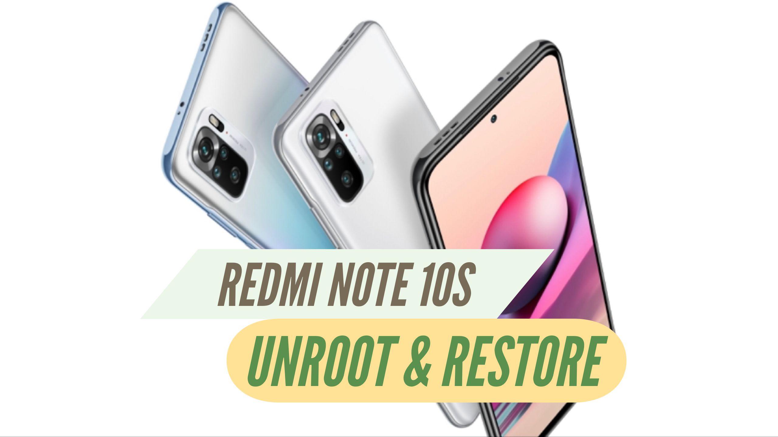 Unroot Redmi Note 10S Restore
