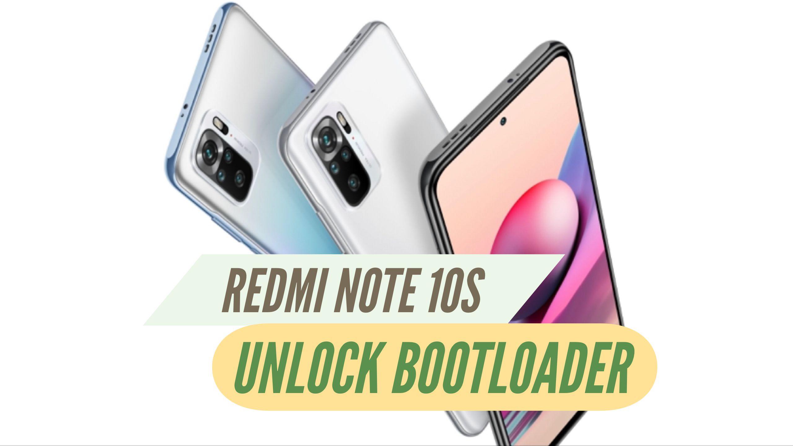 Unlock Bootloader Redmi Note 10S