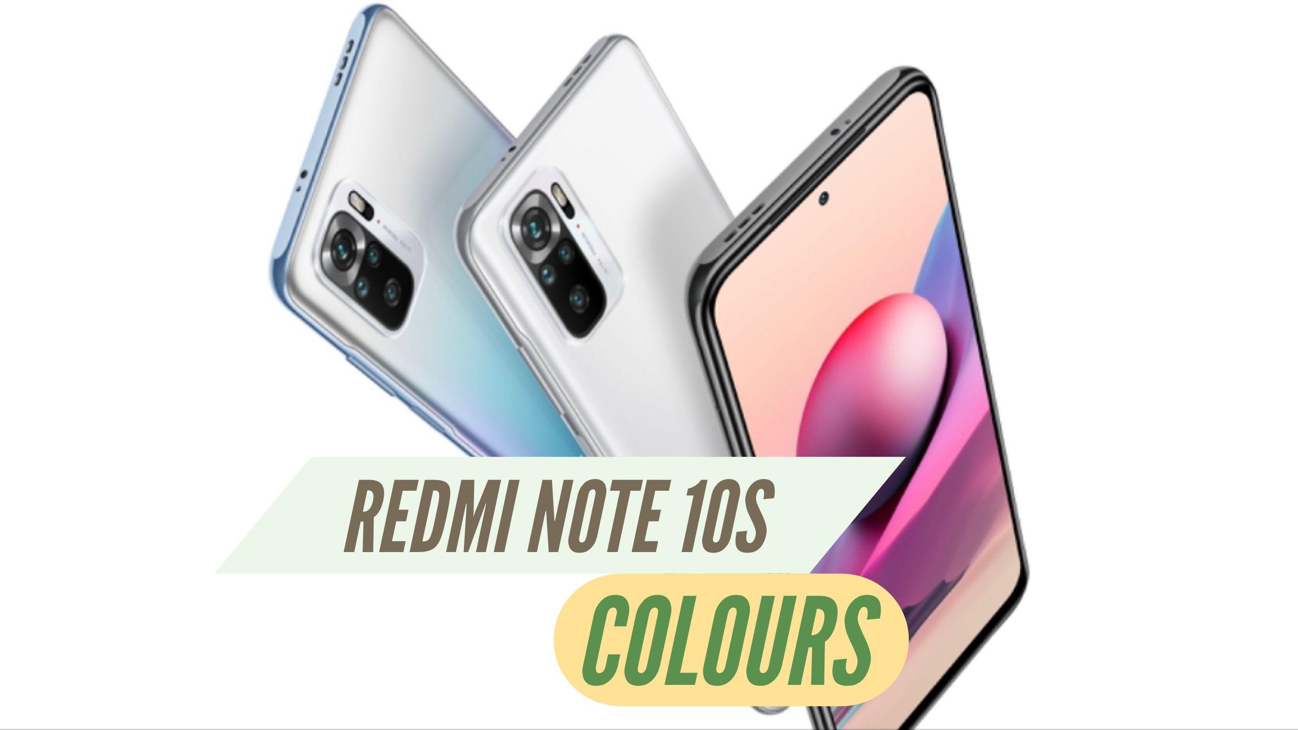 Redmi Note 10S Colours