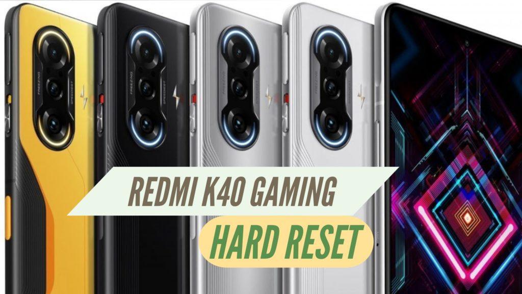 Redmi K40 Gaming Hard Reset