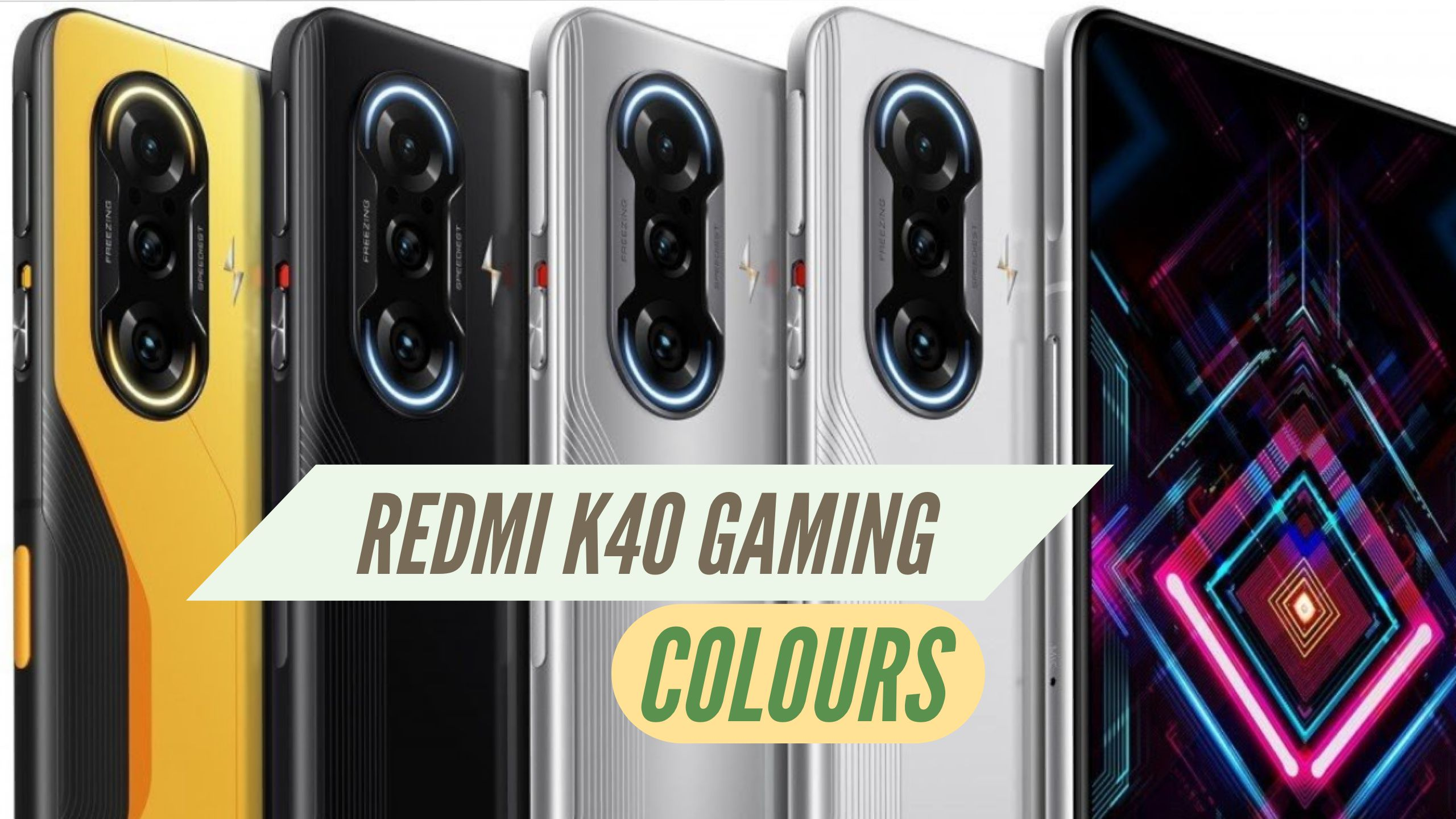 Redmi K40 Gaming Colours